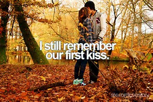 i still remember our 1st kiss