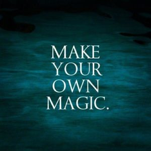 make-your-own-magic-quote-1