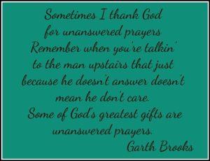 Garth Brooks Unanswered Prayers